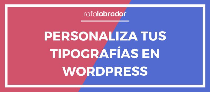 Custom fonts en WordPress
