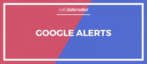 Herramienta de Alertas de Google