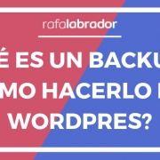 Qué es un backup y cómo hacerlo en Wordpress
