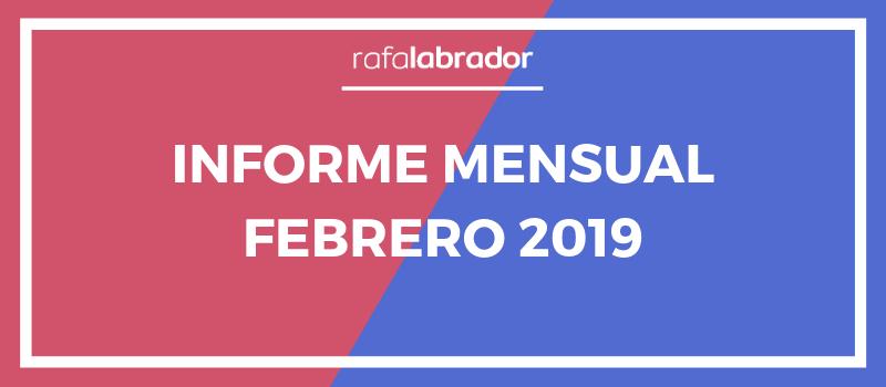 Informe mensual febrero 2019