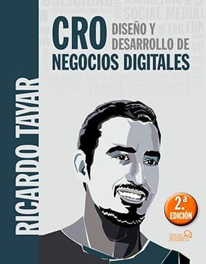 CRO Diseño y desarrollo de negocios digitales por Ricardo Tayar