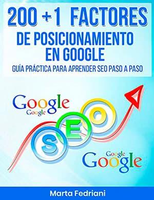 200 + 1 Factores de posicionamiento en Google por Marta Fedriani