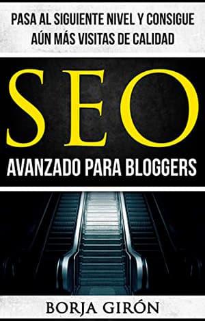 SEO avanzado para bloggers por Borja Girón