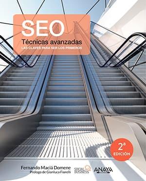 Libro SEO Técnicas avanzadas por Fernando Maciá