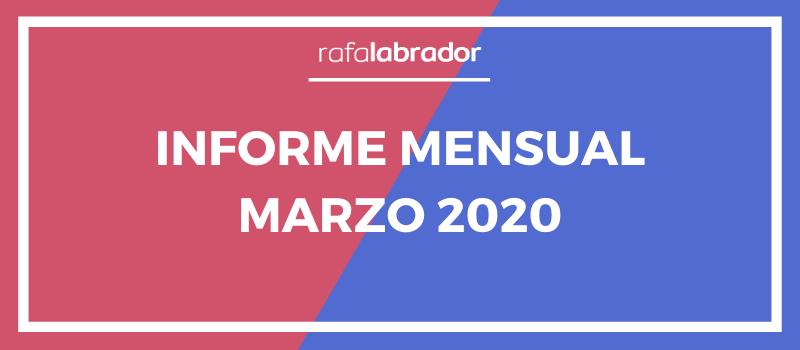 Informe mensual marzo 2020