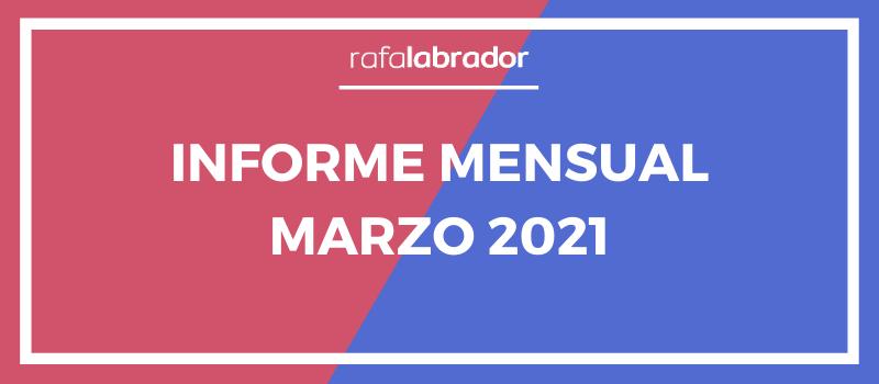 Informe mensual marzo 2021