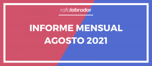 Informe mensual agosto 2021